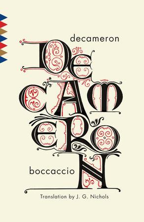 Decameron by Giovanni Boccaccio.