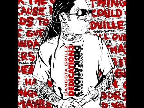 Dedication 3: (Full Mixtape).