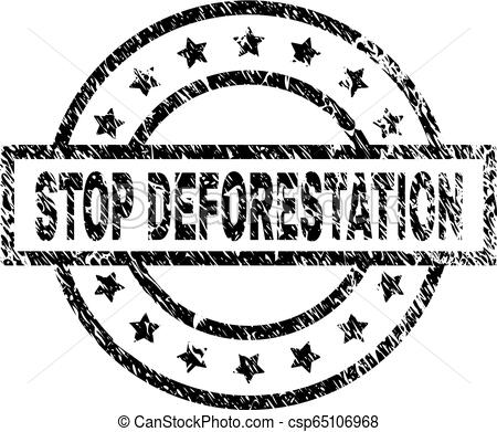 Grunge Textured STOP DEFORESTATION Stamp Seal.