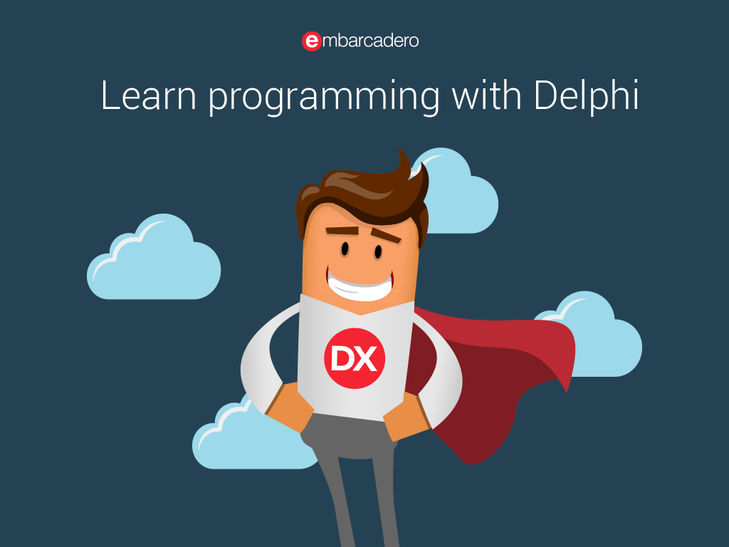 Learn to Program in Delphi.