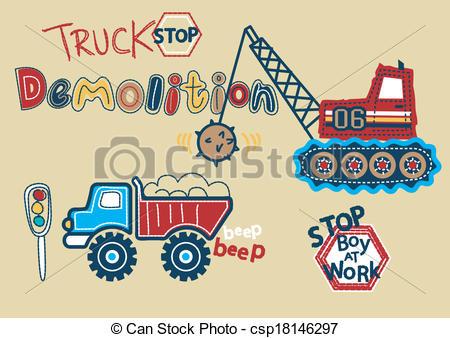 EPS Vectors of Truck stop Demolition Boy at work. csp18146297.