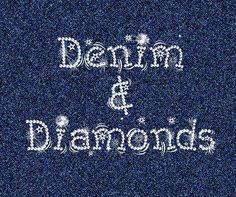 71 Best Denim and Diamonds images in 2013.