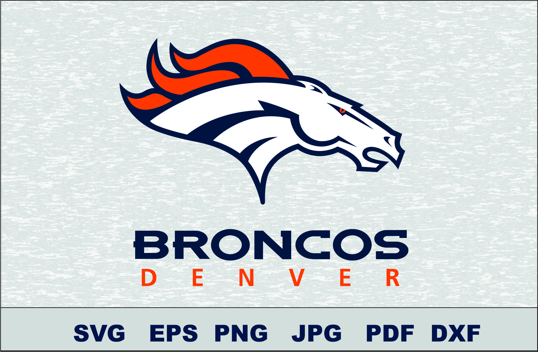 Denver Broncos SVG DXF Logo Silhouette Studio Transfer Iron on Cut File  Cameo Cricut Iron on decal Vinyl decal Layered Vector.