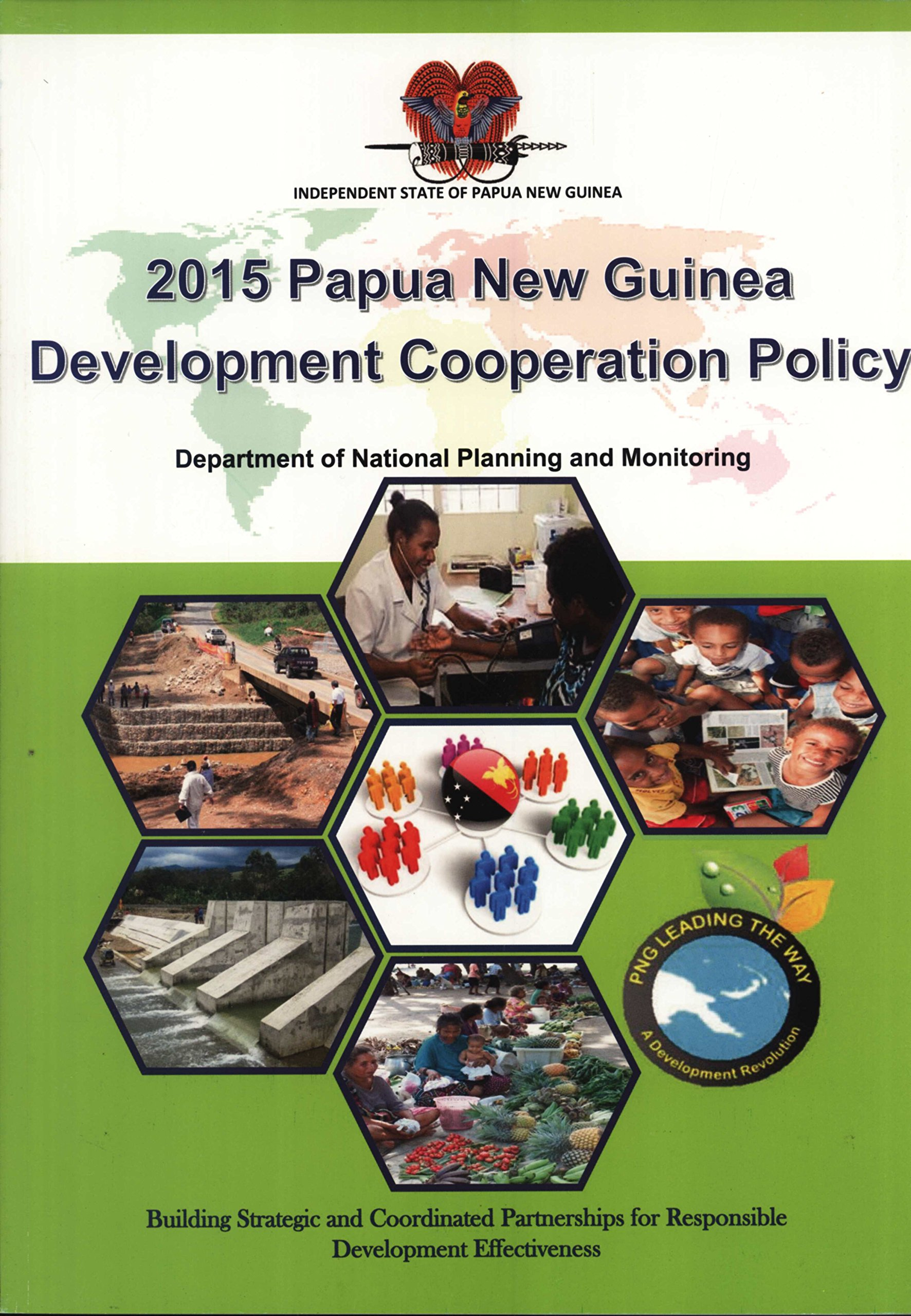 2015 Papua New Guinea Development Cooperation Policy: Department of.