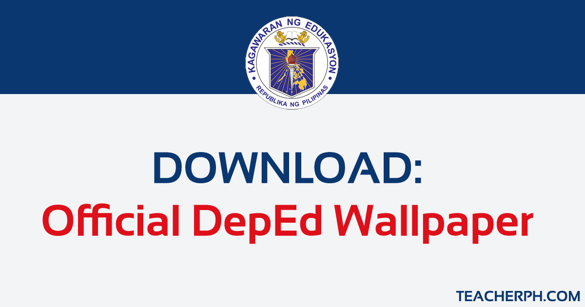 Download: 2019 Official DepEd Wallpaper.
