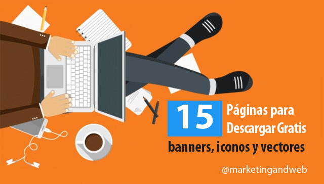 15 Páginas para descargar banners, iconos y vectores gratis.