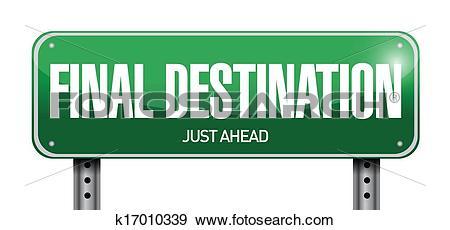 Clip Art of final destination road sign illustration design.