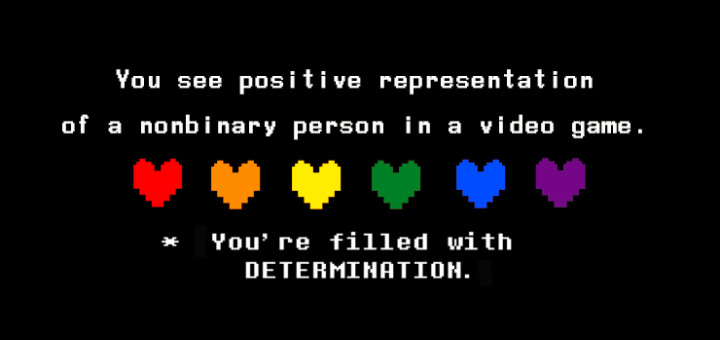 Determination and Affirmation in Undertale.