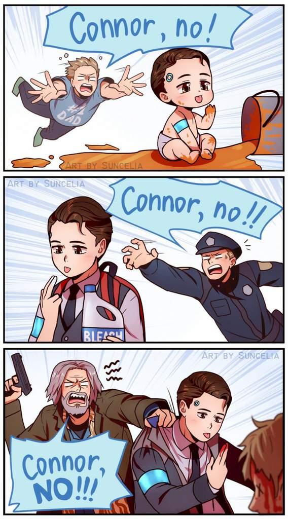 CONNOR NO!.