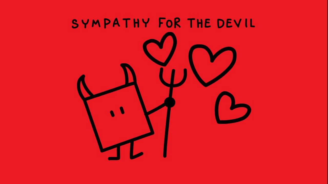 Sympathy for the devil, Rolling Stones.