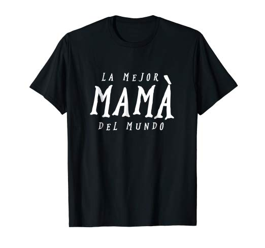 Amazon.com: La Mejor Mama Del Mundo T.