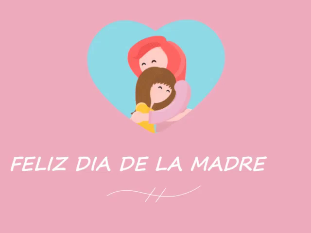 Feliz Dia Mama GIFs.