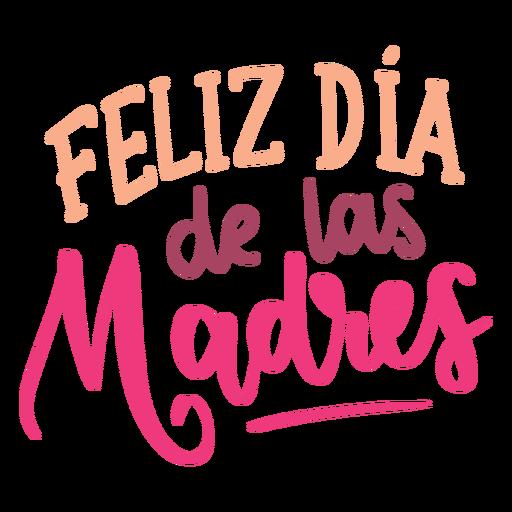Feliz dia de las madres spanish text sticker.