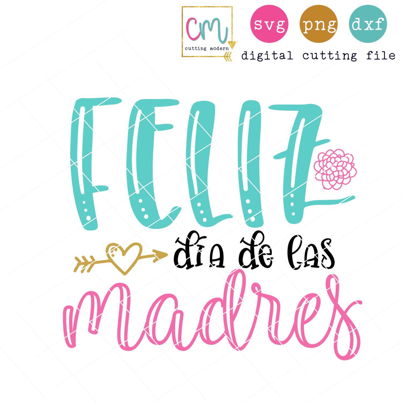 Feliz Dia De Las Madres.