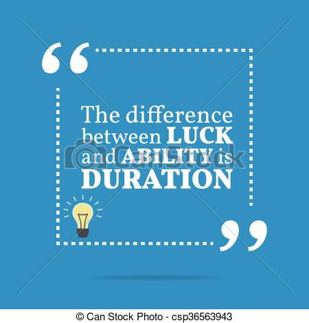 EPS Vector of Inspirational motivational quote. The difference.