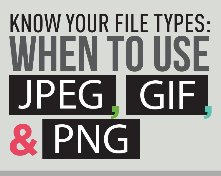 Difference Between JPG, GIF and PNG.