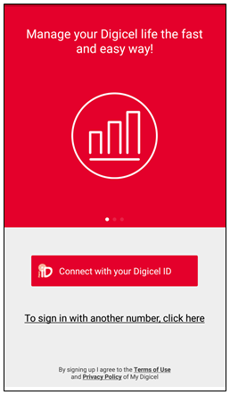 Manage postpaid account with the My Digicel App.