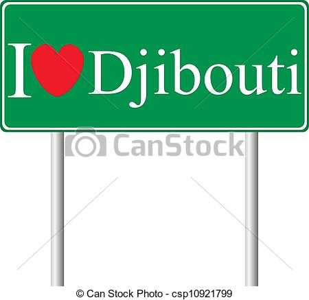 EPS Vectors of I love Djibouti, concept road sign isolated on.