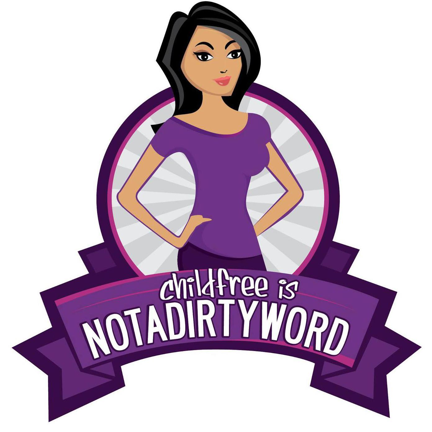 Not a dirty word (@childfreeNDW).