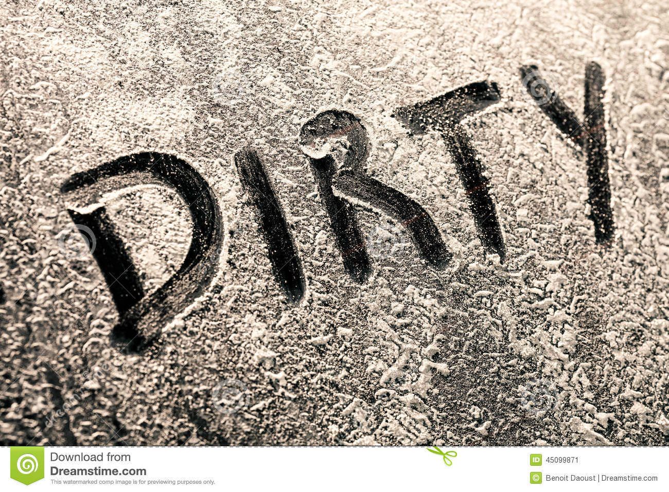 Dirty Word On A Window Full Of Dirt Stock Photo.
