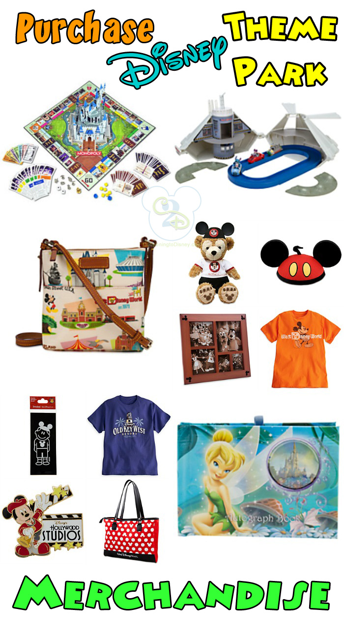 Purchase Disney Theme Park Merchandise.