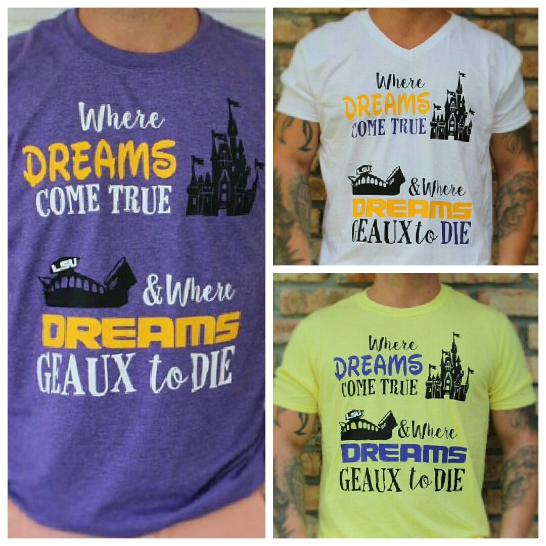 LSU Disney Shirt for Men / LSU Death Valley Shirt / Dreams.