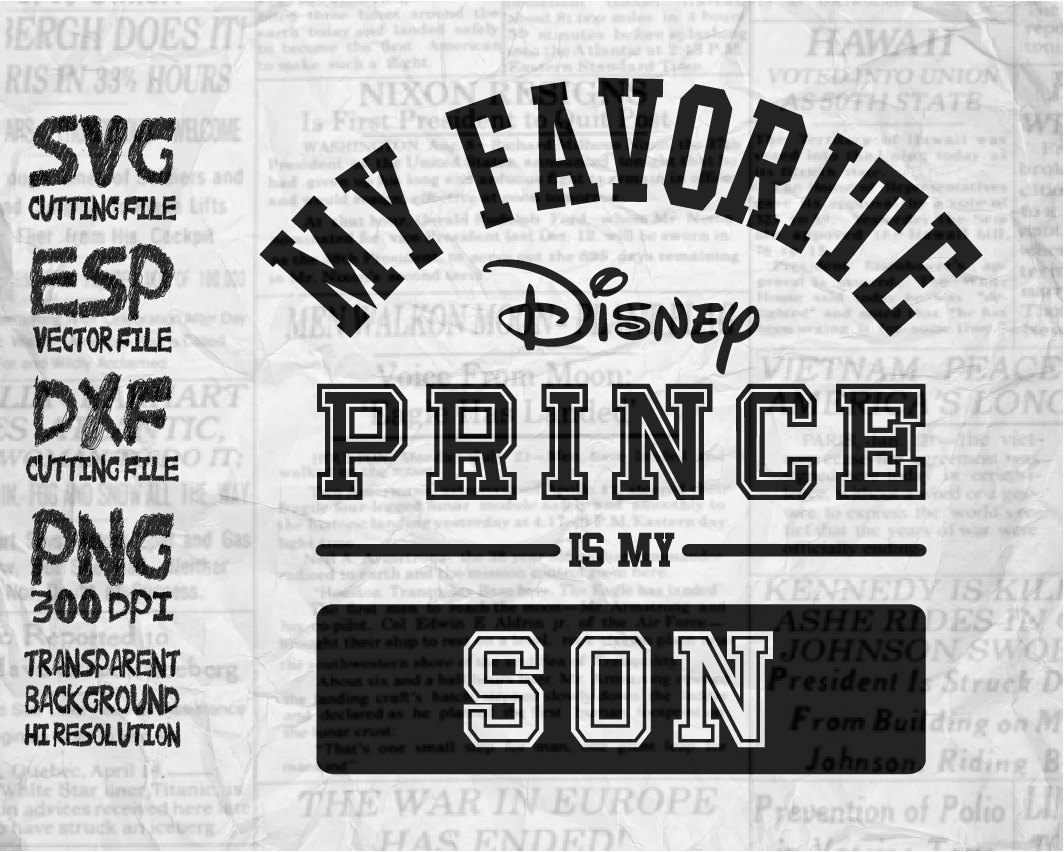 My favorite disney prince is my Son SVG Clipart.