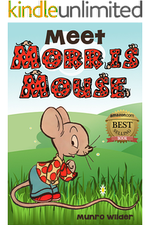 Morris Mouse at the Seashore: Book 4 Stories for Kids in the.