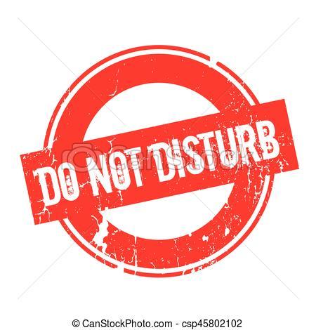 Do Not Disturb rubber stamp.