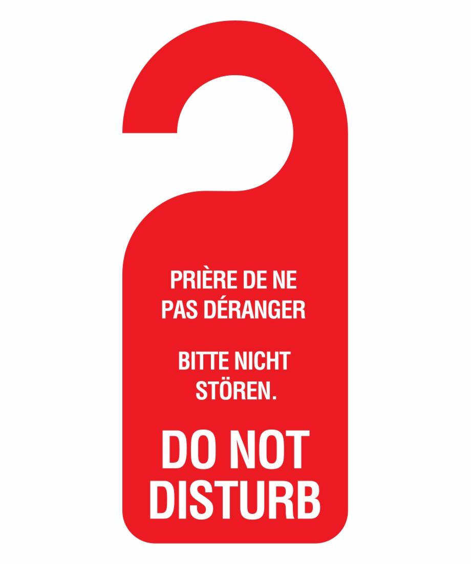 Do Not Disturb.