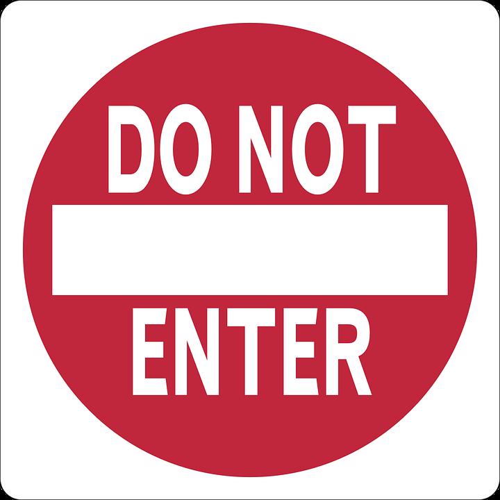 Do Not Enter.