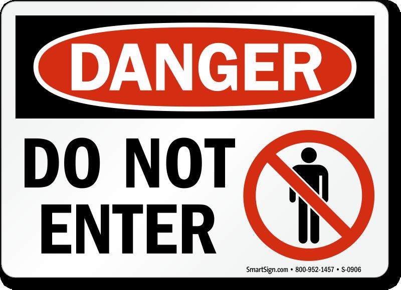 Danger Do Not Enter Sign, SKU: S.