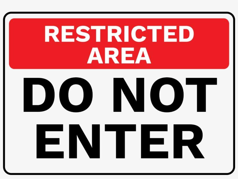 Restricted Area Do Not Enter Sign Australia.