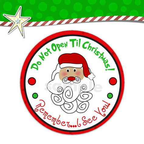 Do Not Open until Christmas Tag Printable.