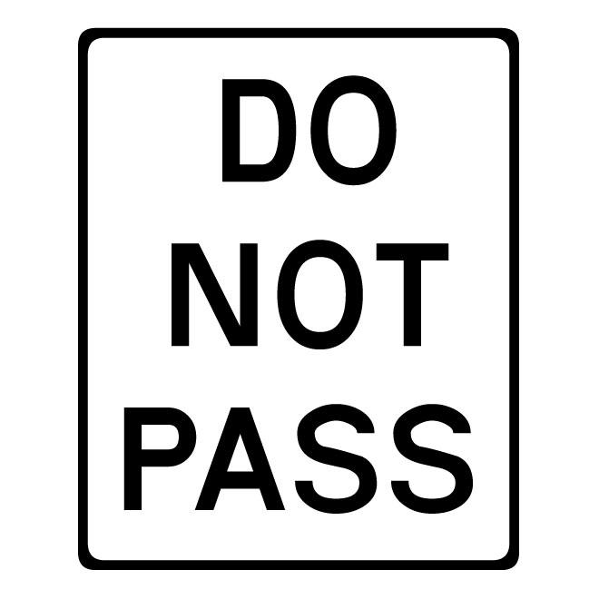 Do not pass warning sign.