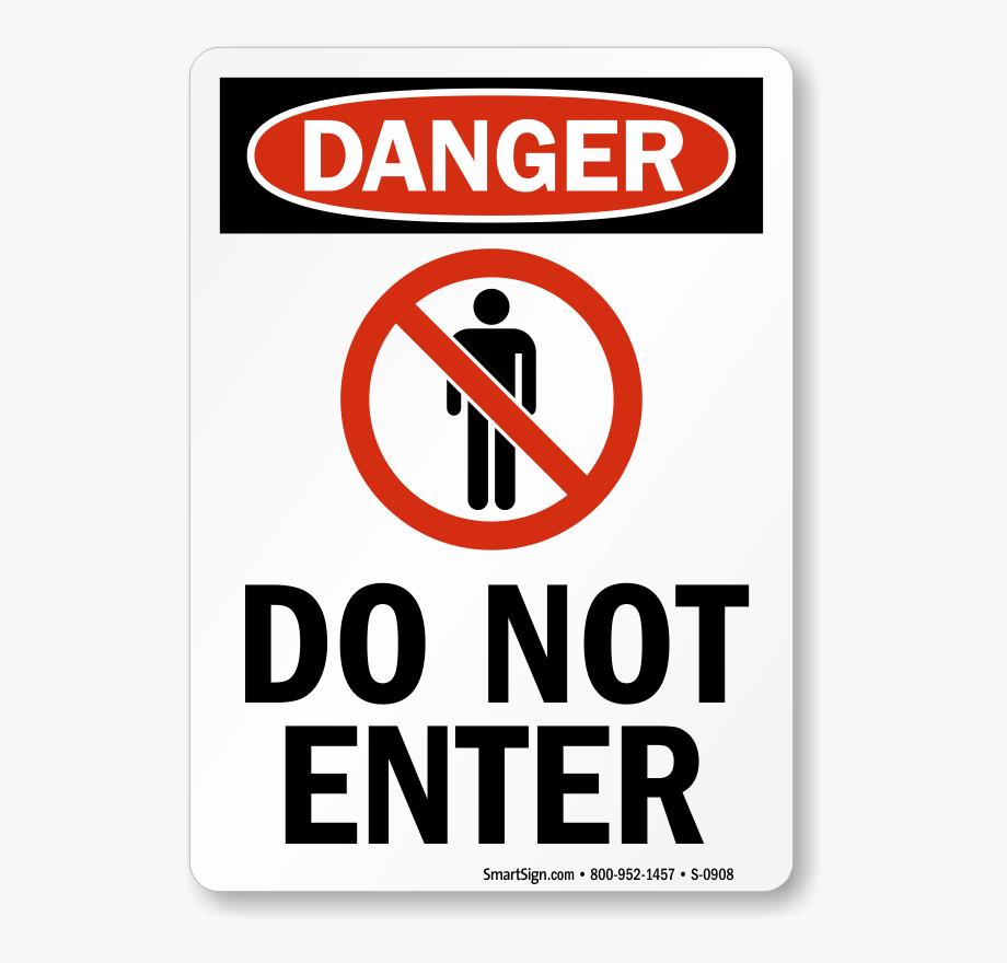 Danger Do Not Enter Sign.
