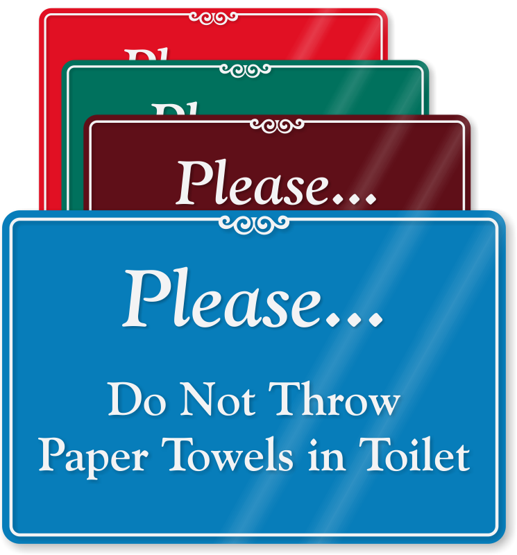 Similiar No Paper Towels In Toilet Keywords.