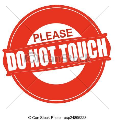 Clip Art Vector of Please do not touch, vector sign csp12934566.