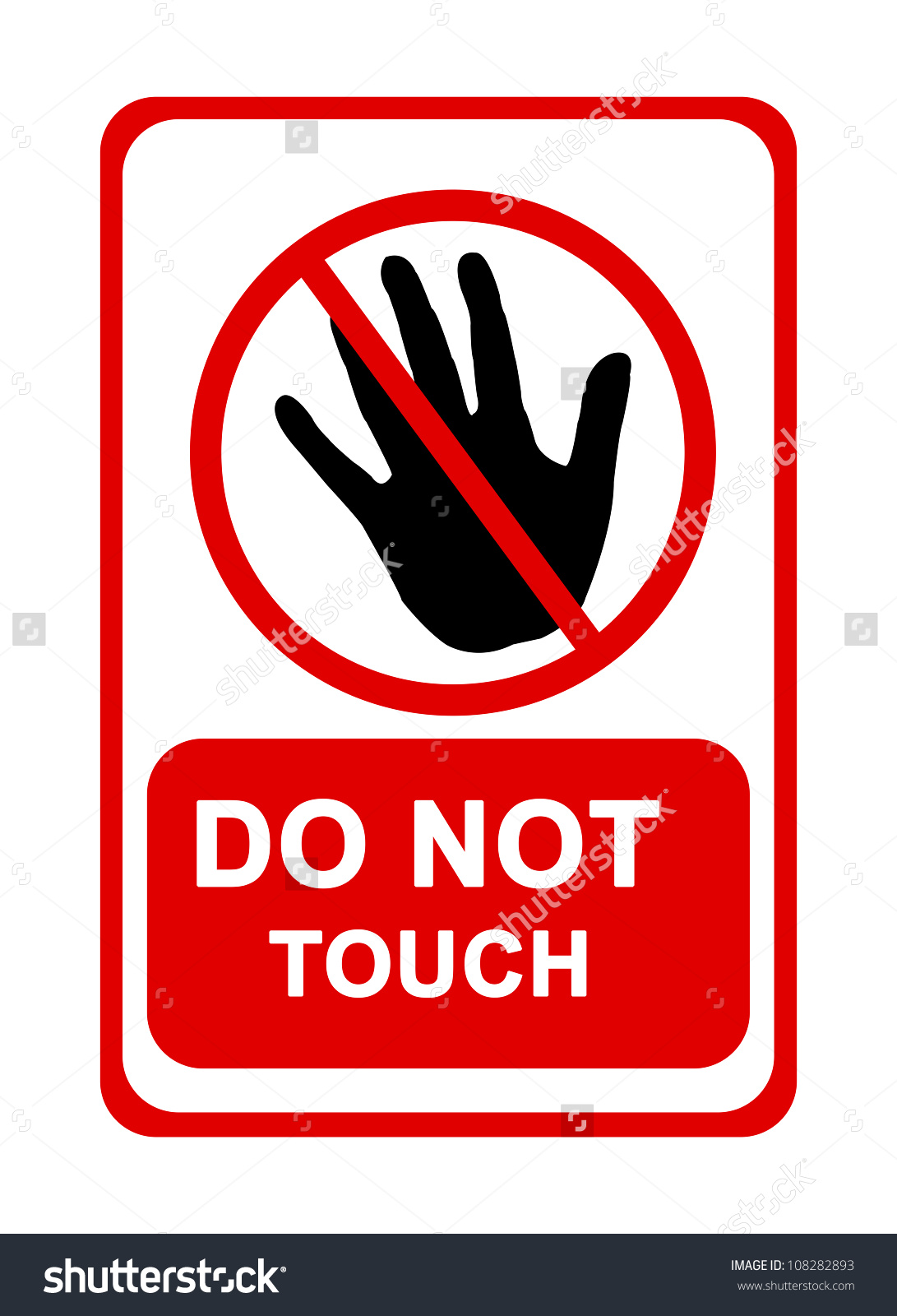 Do Not Touch Sign Isolated On Stock Illustration 108282893.