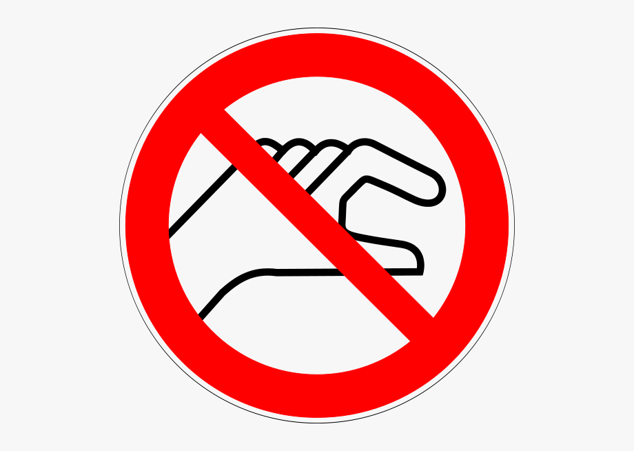Do Not Touch Prohibition Sign.