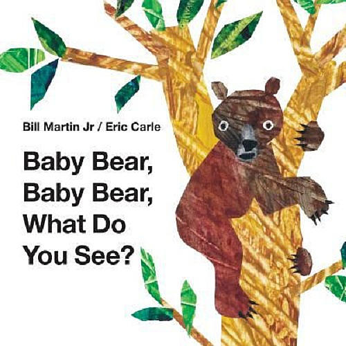 Baby Bear, Baby Bear, What do you see? Book.