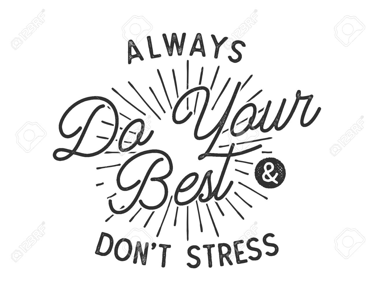 Do your best typography quote concept. Inspirational poster in...