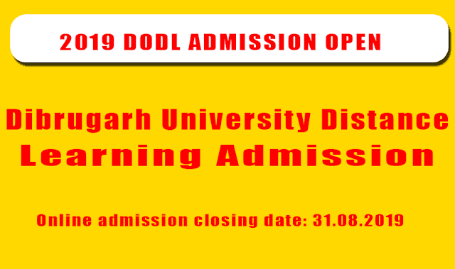 2019 Dibrugarh University Distance Learning Admission.