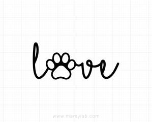 Love Paw Print Svg, Dog Mom Svg, Dogs Lover Svg, Pet Mama Svg Dxf Love Cat  Clipart, Puppy, Kitten Design, Silhouette, Cricut, Cut Files.