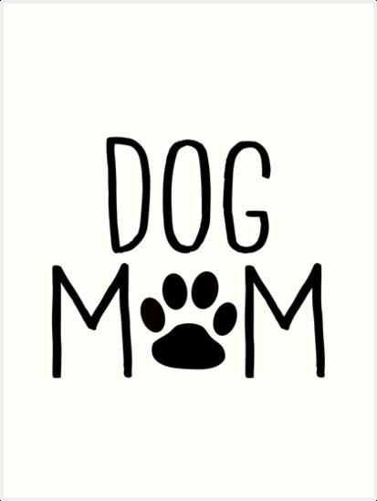 \'Dog Mom.