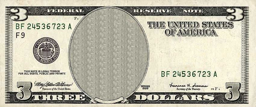 three dollar bill.