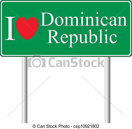 Vector Clipart of I love Dominican Republic, concept road sign.