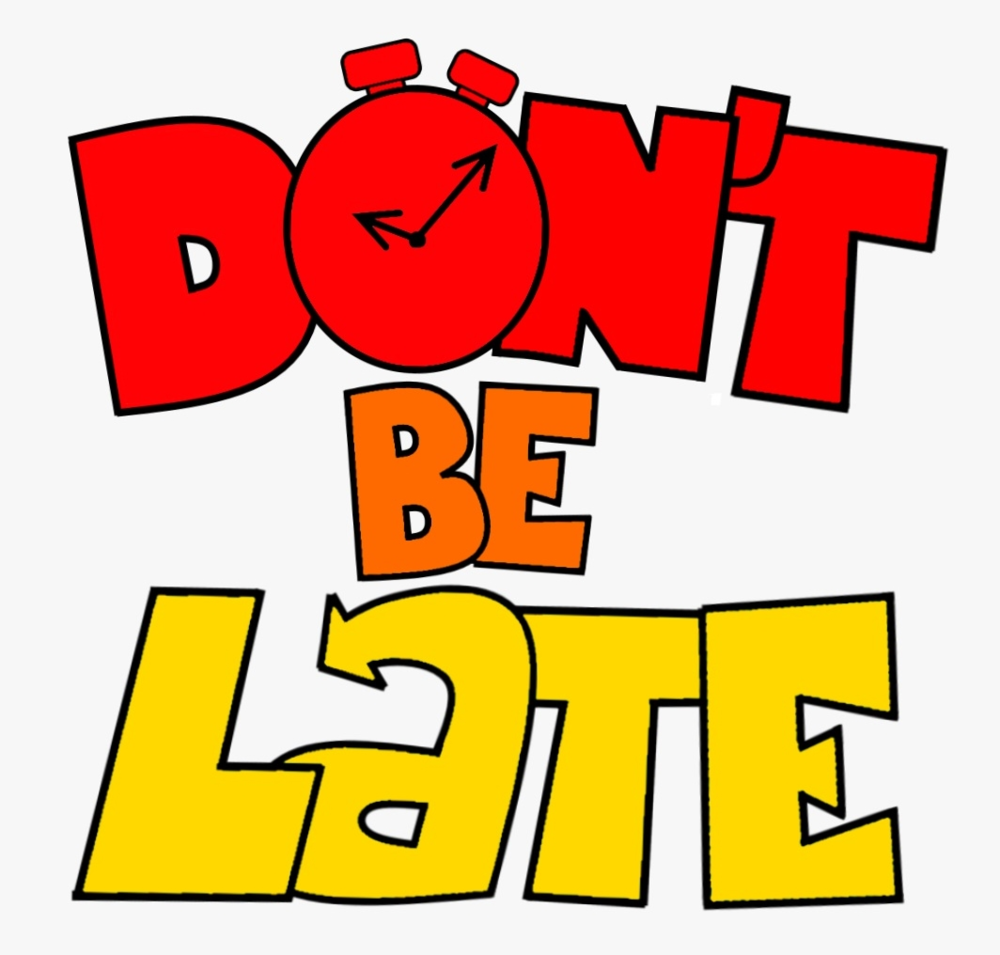 28+ Collection Of Don't Be Late Clipart.