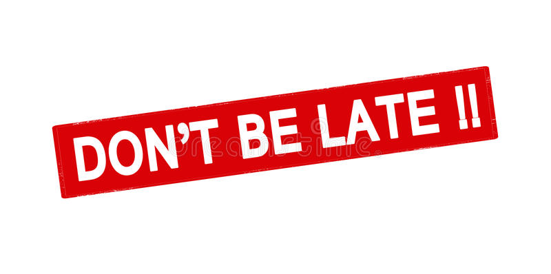Don T Be Late Stock Illustrations.