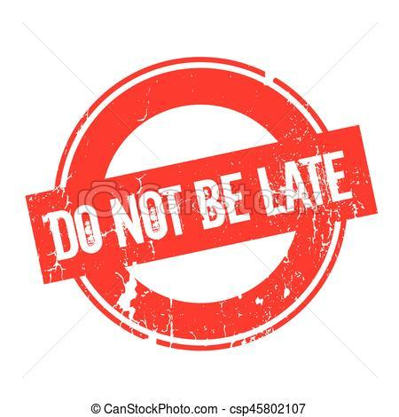 Dont be late clipart 8 » Clipart Portal.